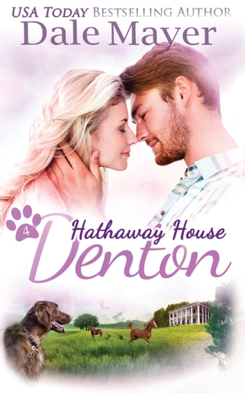 Denton: A Hathaway House Sweet Romance ebook by Dale Mayer