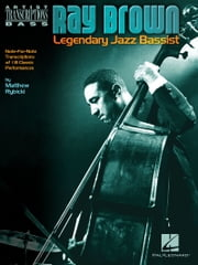 Ray Brown - Legendary Jazz Bassist ebook by Ray Brown