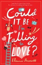 Could It Be I'm Falling In Love? ebook by