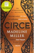 Circe - The No. 1 Bestseller from the author of The Song of Achilles ebook by Madeline Miller