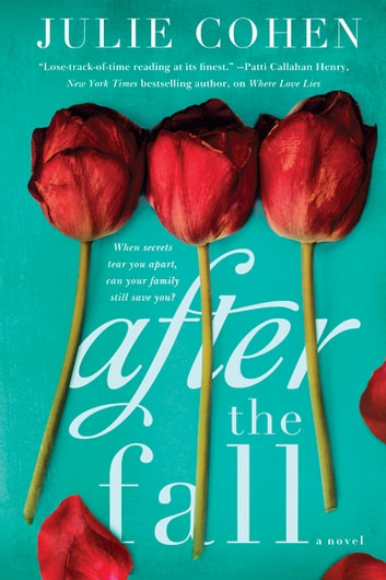 After the Fall - A Novel ebook by Julie Cohen