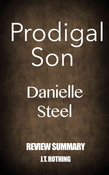 Prodigal Son by Danielle Steel - Review Summary