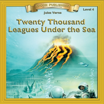 Twenty Thousand Leagues Under the Sea - 10 Chapter Classics audiobook by Jules Verne
