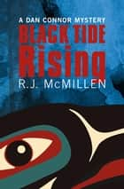 Black Tide Rising ebook by R.J. McMillen