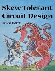 Skew-Tolerant Circuit Design ebook by David Harris