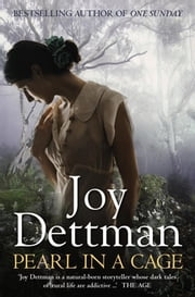 Pearl in a Cage: A Woody Creek Novel 1 ebook by Joy Dettman