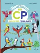 Classe des Perroquets ebook by Annabelle Fati, Thierry Manes, Catherine Gueguen