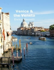 Venice & the Veneto ebook by Enrico Massetti