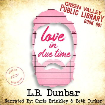 Love in Due Time audiobook by Smartypants Romance,L.B. Dunbar