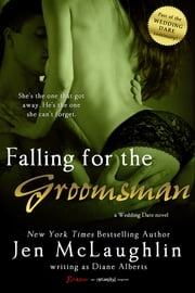 Falling for the Groomsman ebook by Diane Alberts