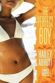 The Perfect Boy ebook by Hailey Abbott