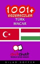 1001+ Egzersizler Türk - Macar ebook by Gilad Soffer
