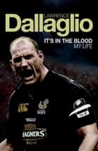 It's in the Blood ebook by Lawrence Dallaglio