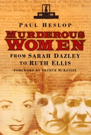 Murderous Women ebook by Paul Heslop