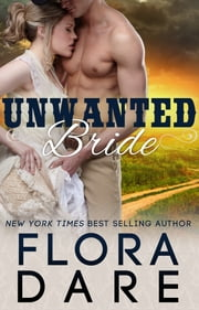 Unwanted Bride - A Western Historical Romance ebook by Flora Dare