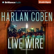 Live Wire audiobook by Harlan Coben