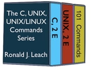 The C, UNIX, and UNIX/Linux Commands Series ebook by Ronald J. Leach