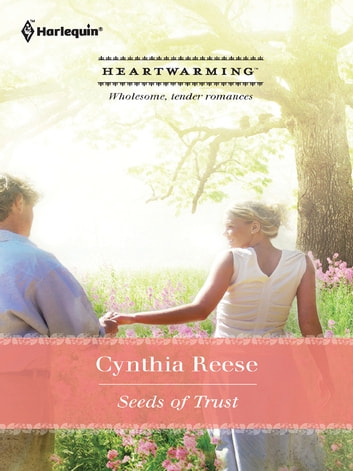 Seeds of Trust eBook by Cynthia Reese