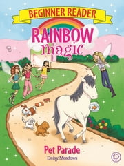 Pet Parade - Book 8 ebook by Daisy Meadows