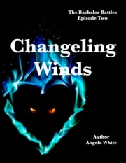 Changeling Winds ebook by Angela White