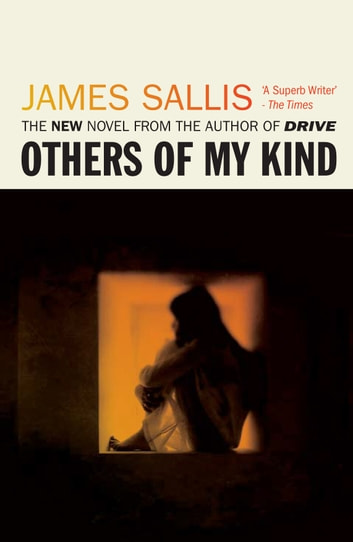 Others of My Kind ebook by James Sallis