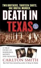 Death in Texas ebook by Carlton Smith