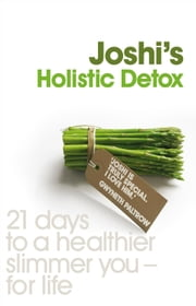 JOSHI'S HOLISTIC DETOX ebook by N Joshi