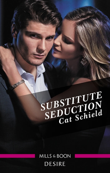 Substitute Seduction ebook by Cat Schield