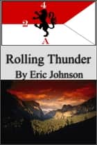 2-4 Cavalry: Rolling Thunder ebook by Eric Johnson