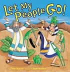 Let My People Go! ebook by Ilene Richard, Tilda Balsley