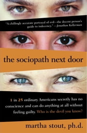 The Sociopath Next Door ebook by Kobo.Web.Store.Products.Fields.ContributorFieldViewModel