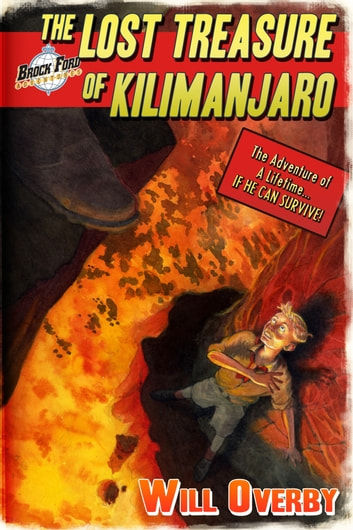 The Lost Treasure of Kilimanjaro ebook by Will Overby