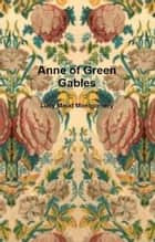 Anne of Green Gables ebooks by Lucy Maud Montgomery
