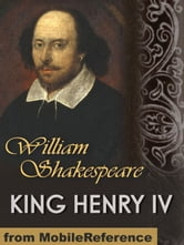 King Henry IV (Mobi Classics) ebook by William Shakespeare