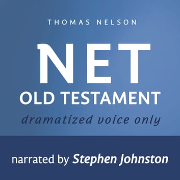 Audio Bible - New English Translation, NET: Old Testament - Audio Bible audiobook by Thomas Nelson