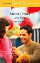 Misfit Father ebook by Ann Evans