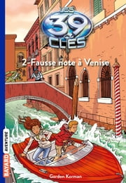 Les 39 clés, Tome 2 - Fausse note à Venise ebook by Philippe Masson, Philippe Masson