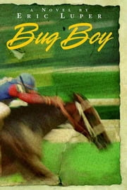 Bug Boy ebook by Eric Luper
