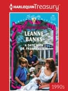 A Date with Dr. Frankenstein ebook by Leanne Banks
