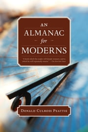 An Almanac for Moderns eBook by Donald Culross Peattie