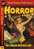 Horror Stories - Ray Cummings and Russel ebook by Paul Ernst