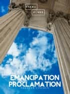 Emancipation Proclamation ebook by Abraham Lincoln