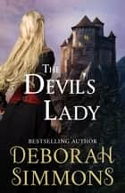 The Devil's Lady ebook by Deborah Simmons