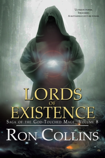 Lords of Existence ebook by Ron Collins