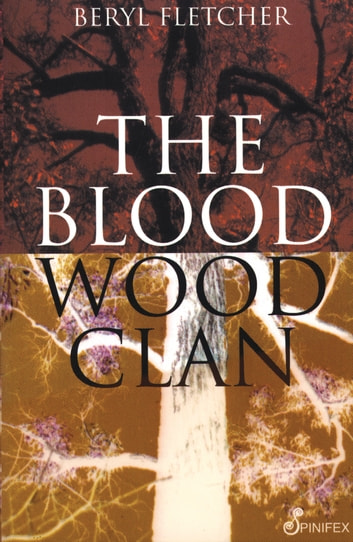 The Bloodwood Clan ebook by Beryl Fletcher