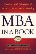 MBA in a Book ebook by Leslie Pockell,Adrienne Avila