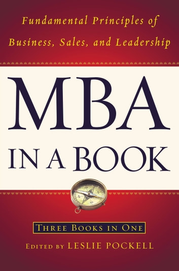 MBA in a Book - Fundamental Principles of Business, Sales, and Leadership ebook by