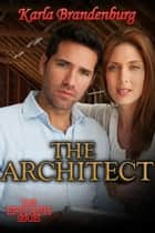 The Architect - Epitaph, #4 ebook by Karla Brandenburg