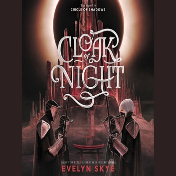 Cloak of Night audiobook by Evelyn Skye