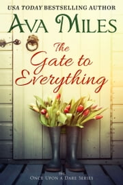 The Gate To Everything ebook by Ava Miles